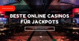 Beste Casinos für Jackpots