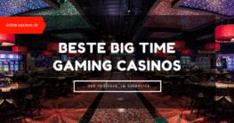 Big Time Gaming Casinos